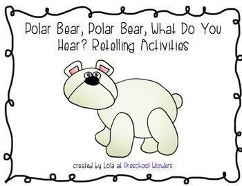 Polar Bear, Polar Bear, What Do You Hear? Retelling Activities