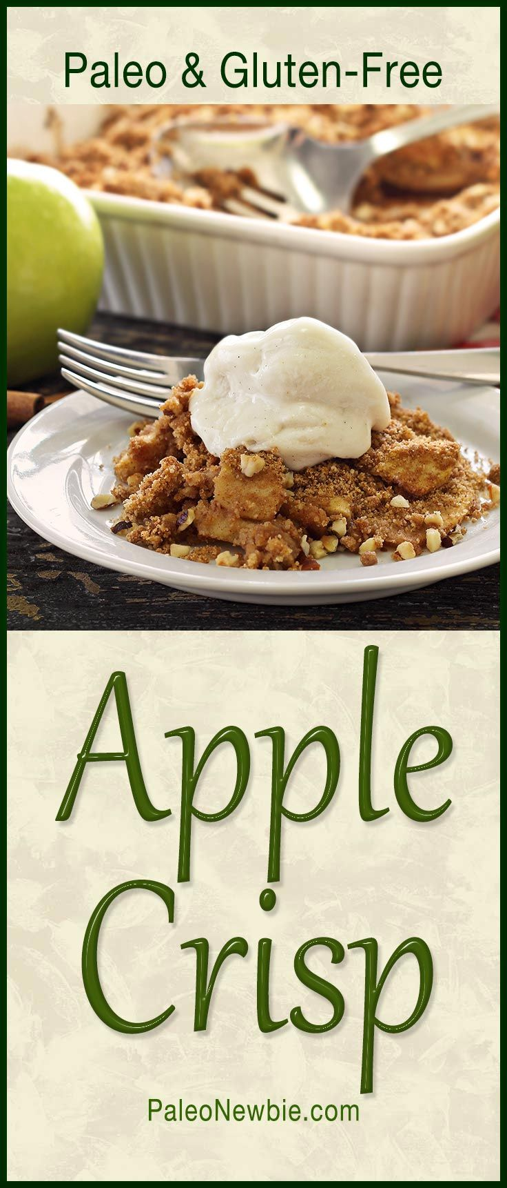 ... apple crisp dessert recipe is paleo, gluten-free, and so good! #paleo