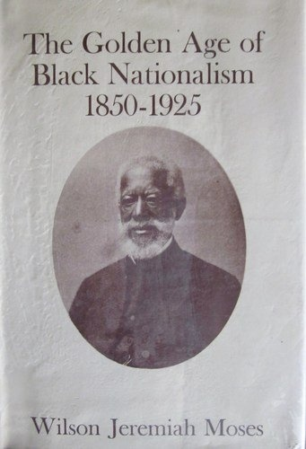 golden black nationalism wilson moses