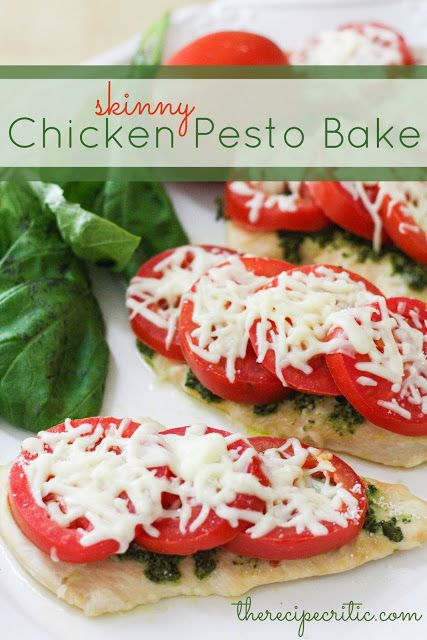 Skinny Chicken Pesto Bake. This is absolutely fantastic and the basil ...