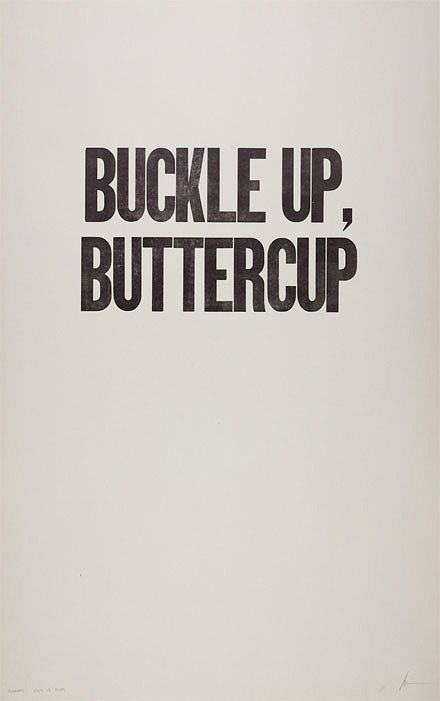 buckle up, buttercup • from a daily letterpress project • ian coyle