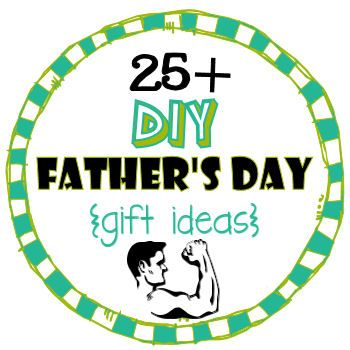 25+ Father's DAY Gift Ideas!!