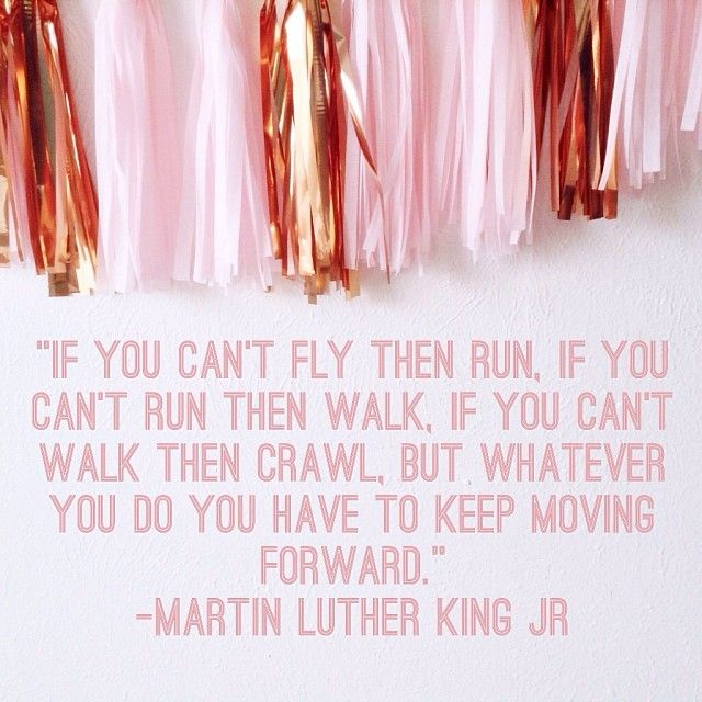Studio Mucci: MLK. Keep moving forward. Amina's favorite quote