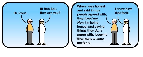 Rob Bell and Jesus cartoon | Christian Musings | Pinterest