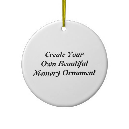 Create your own memory ornament