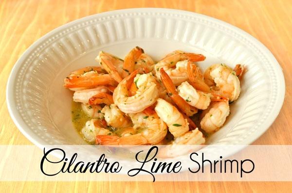 Cilantro Lime Shrimp (from Pretty Pink Posh)