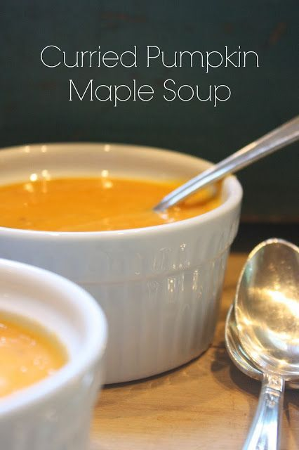 Curried pumpkin maple soup | Did somebody say PUMPKIN?!? | Pinterest