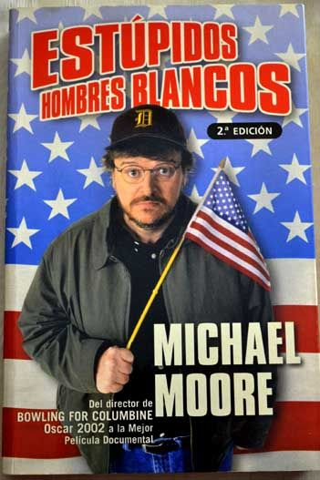 a review of stupid white men a book by michael moore Michael moore takes his anti-trump fight to broadway  letter to force harper  collins to publish moore's controversial book stupid white men,.