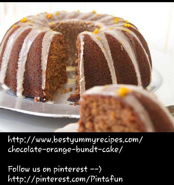 Chocolate Orange Bundt Cake | CAKES | Pinterest