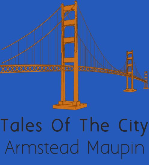 Tales of the city armistead maupin books authors plays