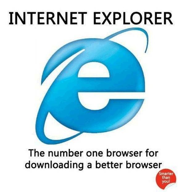 Internet Explorer: The best browser...