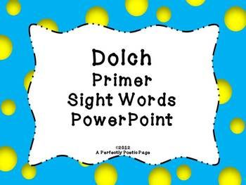 Dolch Primer Sight Word PowerPoint~Bold Design: http://pinterest.com/pin/196188127490034970/