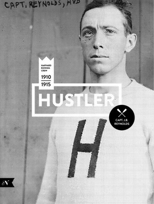 the original hustler, harvard rowing crew #harvard #layout #design #logo #photography