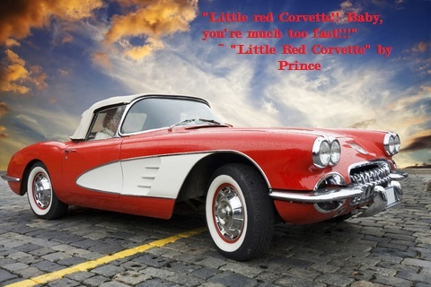 little red corvette by prince the thrill of the drive lyrics. Cars Review. Best American Auto & Cars Review