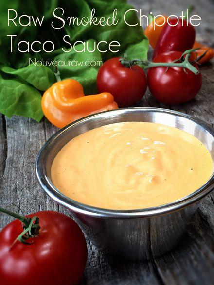 Raw Smoked Chipotle Taco Sauce | Vegan & Raw Vegan Food | Pinterest