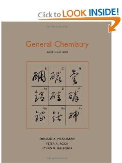 General chemistry by donald a mcquarrie 45 82 edition 4
