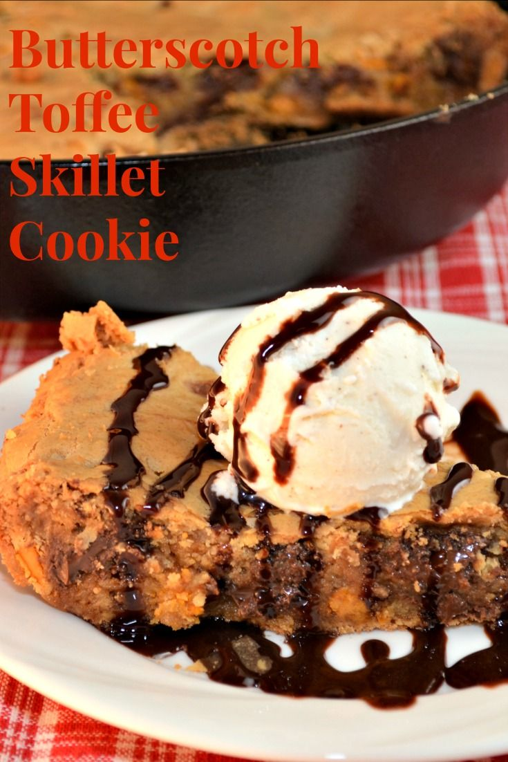 ... 2013/05/04/butterscotch-toffee-skillet-cookie/ #cookie #skillet cookie