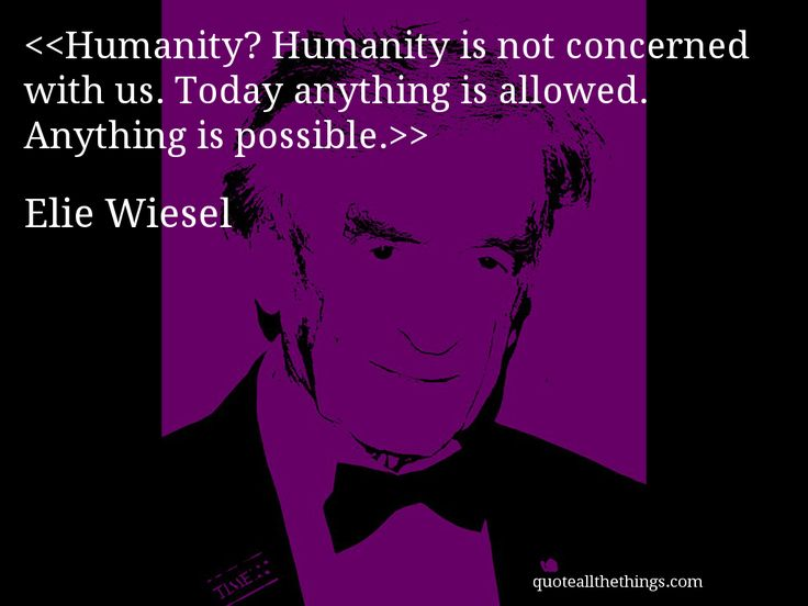 the description of what holocaust did to humanity in wiesels night 2 robert mcafee brown, elie wiesel: messenger to all humanity, (notre   wiesel's night does offer a unique perspective on the holocaust.