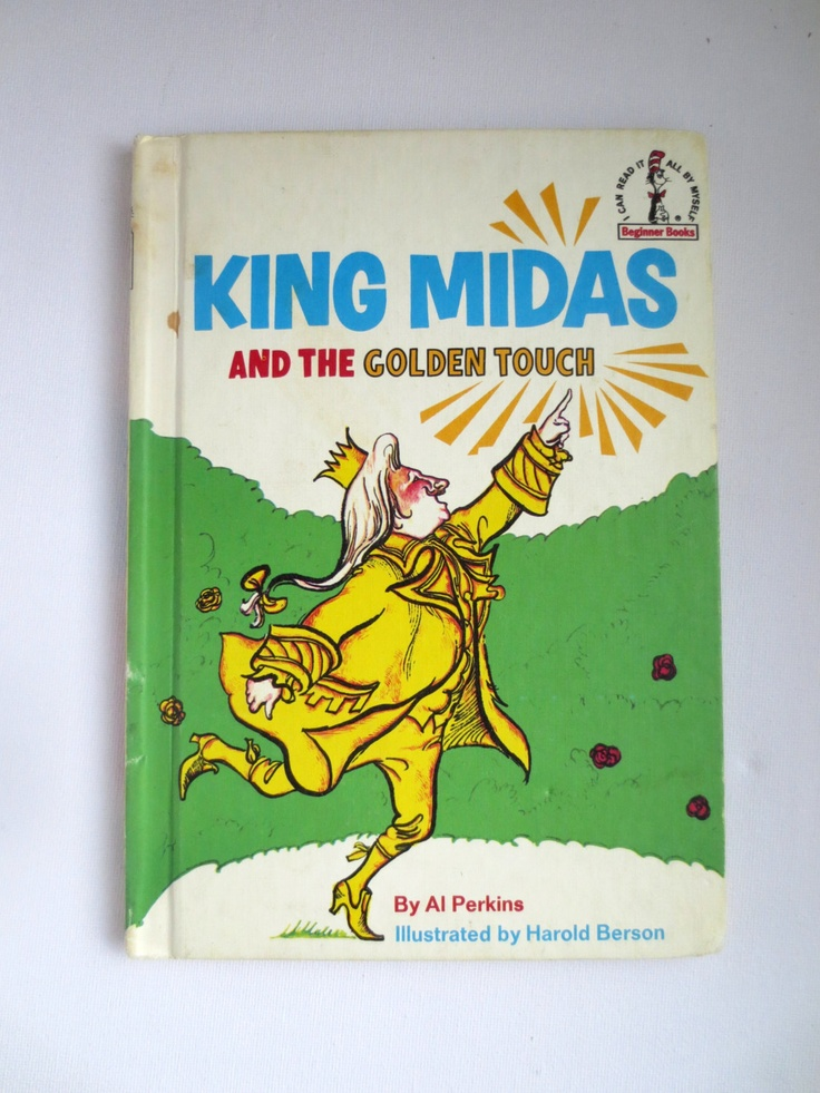 modern relevance of the story of king midas and the golden touch King midas and the golden touch i have to do a project based on the story of king midas, but there are so many versions can someone please let me know what the correct one is.