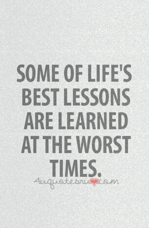Life's best lessons... #quote