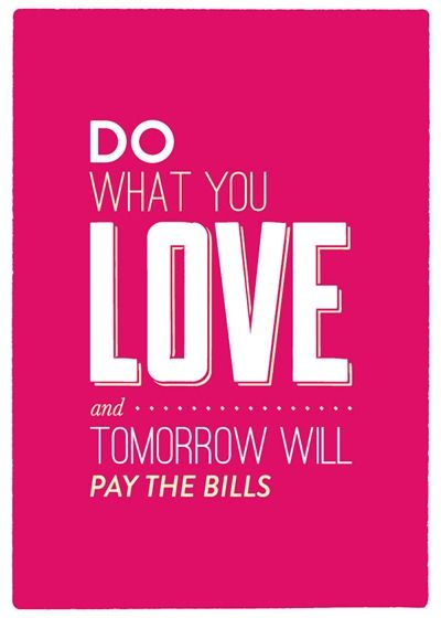 Do What You Love Quotes. QuotesGram