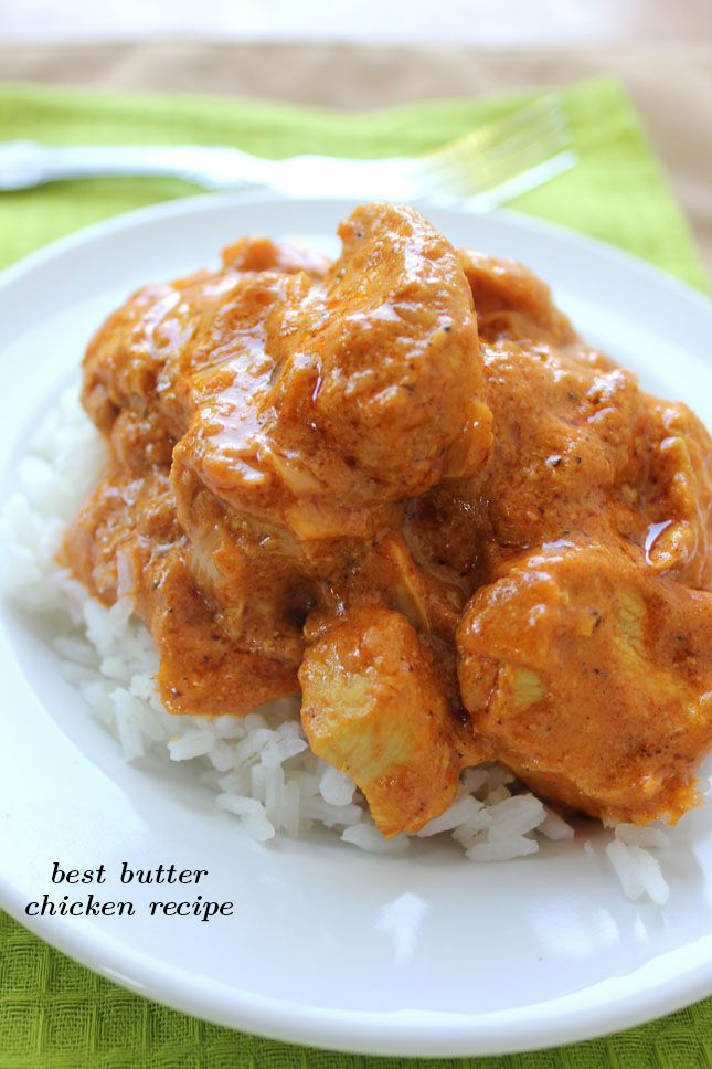 Best Butter Chicken recipe - recipe calls for 1 lb chicken breast, cut ...