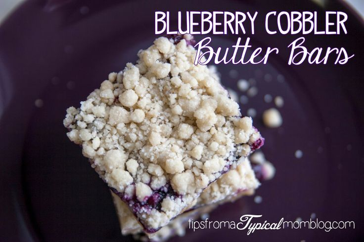 Blueberry Cobbler Butter Bars recipe from Tips From a Typical Mom ...