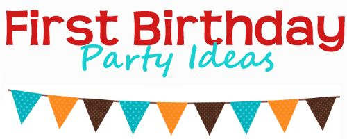 Inspiring first birthday party ideas