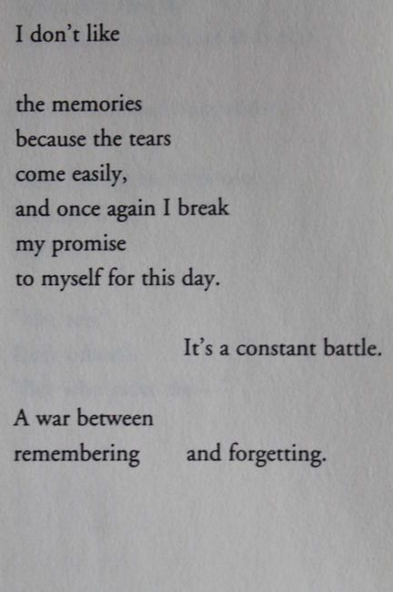 a constant battle between remembering and forgetting