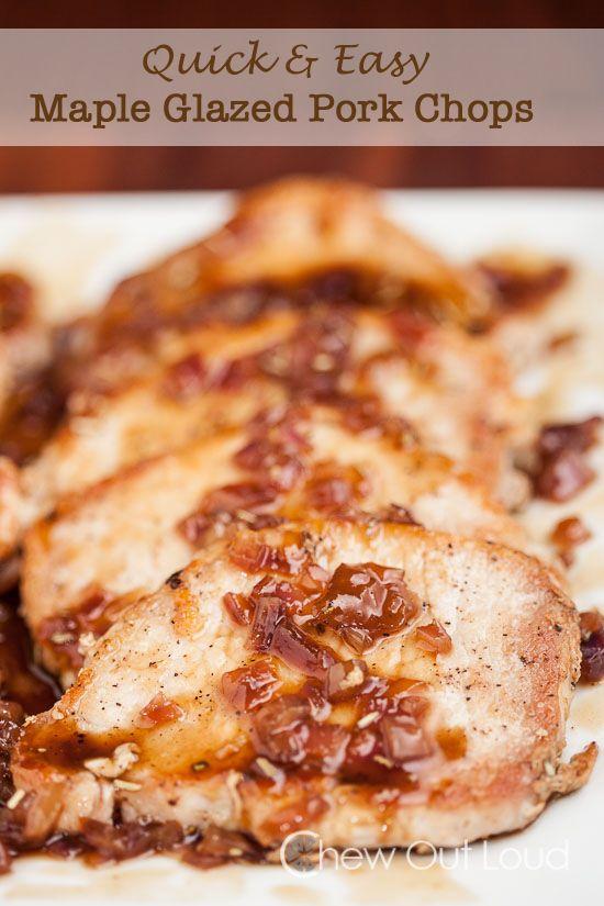 ... www.chewoutloud.com/2014/08/19/quick-n-easy-maple-glazed-pork-chops