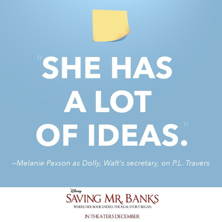 Dolly (Saving Mr. Banks) quote | Disney Quotes | Pinterest