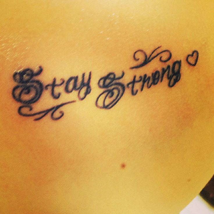 Stay Strong Tattoo