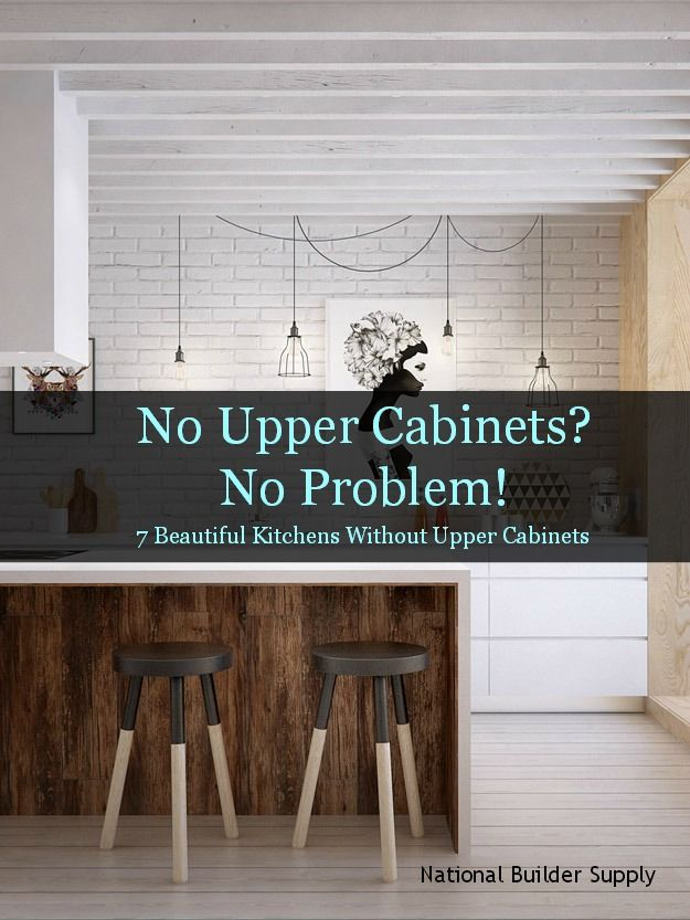 Who said you need upper cabinets in the kitchen we 39 ve for Kitchen designs without upper cabinets