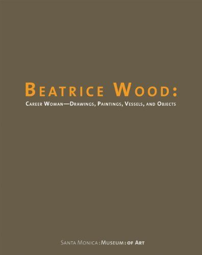 Beatrice Wood  Career Woman  Drawings  Paintings  Vessels  and Objects    Beatrice Wood Drawings