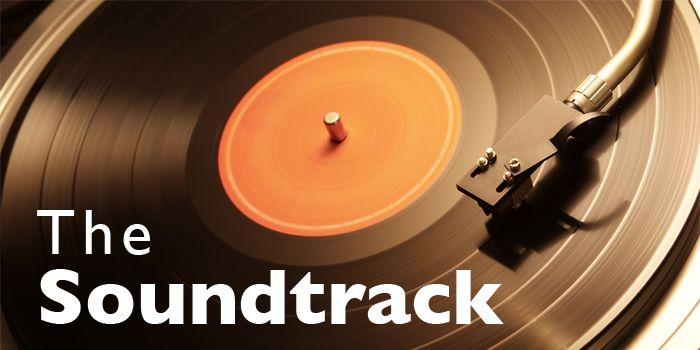 The Soundtrack: July 2012