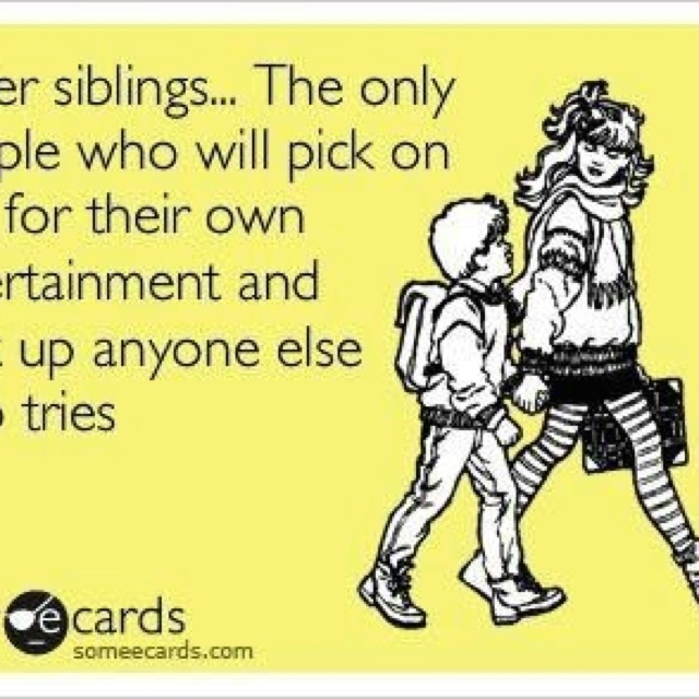 Funny Memes For Your Sister : My big sister quotes funny quotesgram