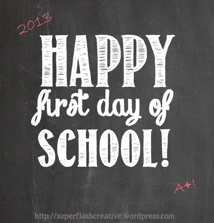 Happy First Day of School!