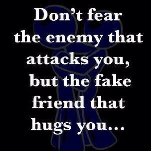 beware of fake friends quotes quotesgram