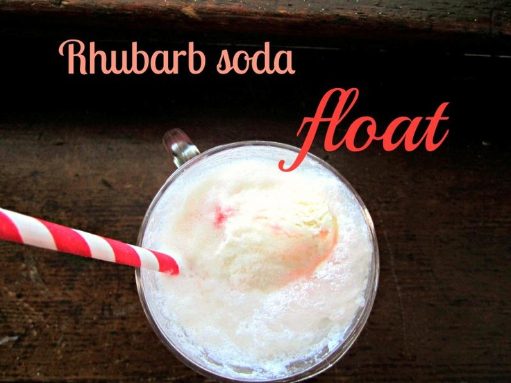 Rhubarb Soda Float | Recipes | Pinterest