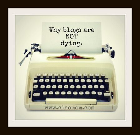 Why Blogs are Not Dying