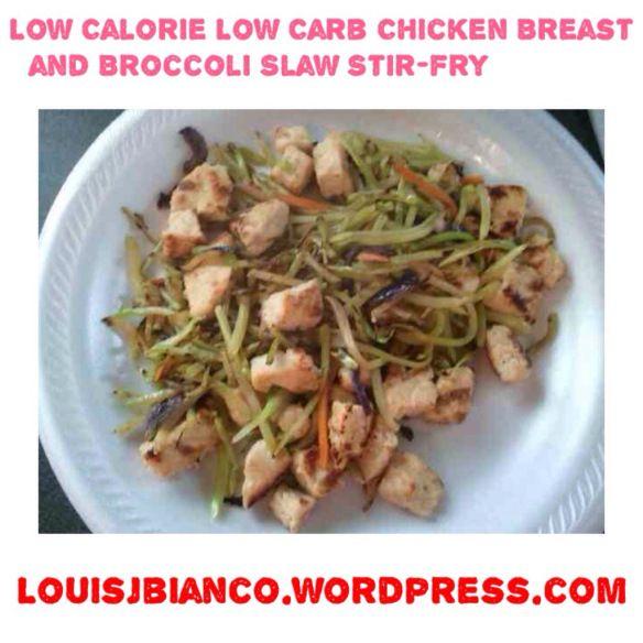 ... Low Carb Chicken Breast and Broccoli Slaw Stir-fry | louisjbianco