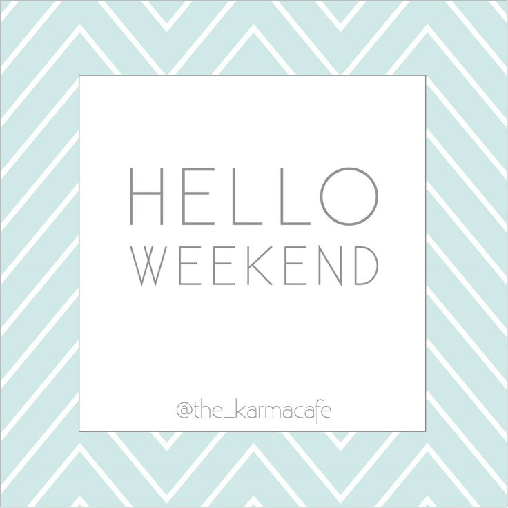 Exceptional Oh Hello Weekend Cards Saying