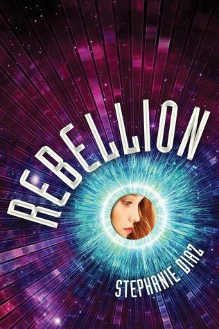 Rebellion (Extraction #2) by Stephanie Diaz