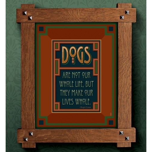 Craftsman Style Framed Print Dogs Are Not Our Whole Lives