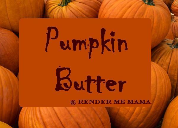 Crock Pot Classics: Pumpkin Butter | Fall Goodness | Pinterest