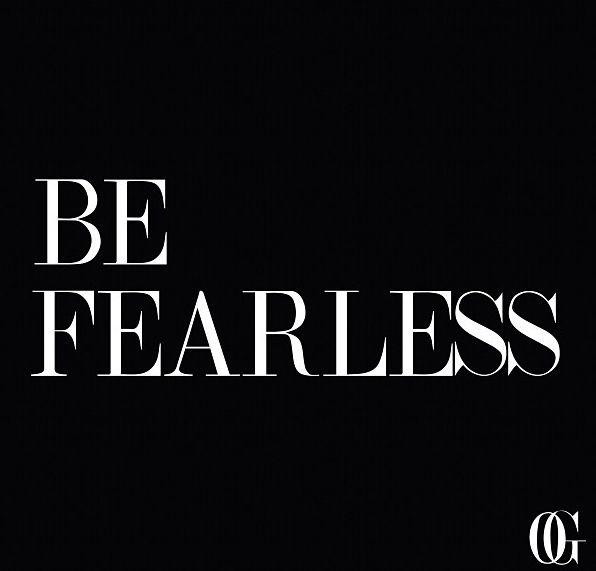 Be Fearless #fearlesslyfeminine | Words | Pinterest
