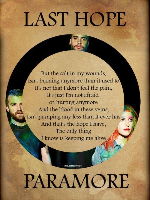 Paramore- Last Hope | Music = My Life | Pinterest Paramore Last Hope