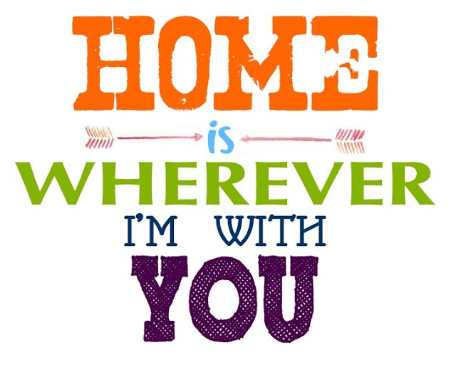 Home is wherever i 39 m with you crafty fun pinterest for Home by m