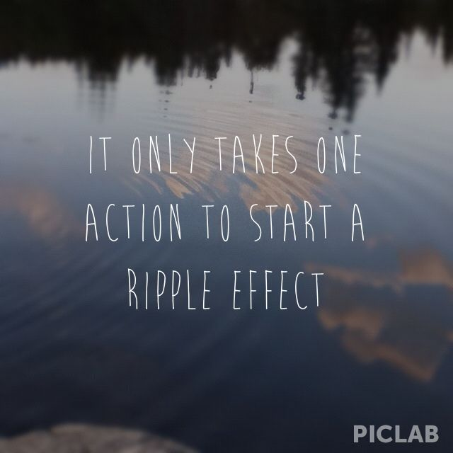 Ripple Effect Quotes