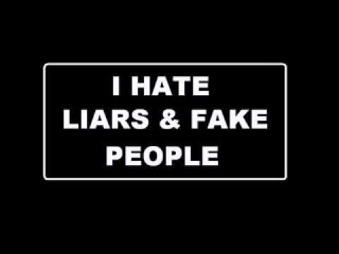 I Hate Liars And Cheaters Quotes I hate liars and fake ...